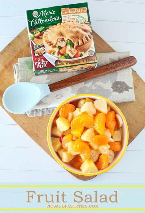 Fruit Salad with Marie Callender's pot pies
